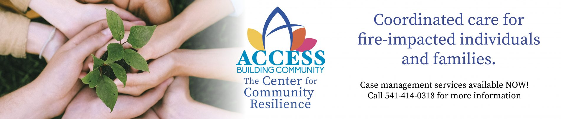 ACCESS Center for Community Resilience website banner highlighting coordinated care for fire-impacted households and contact information